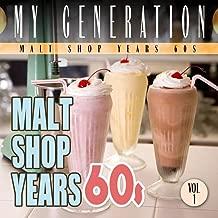 My Generation: Malt Shop Years 60s Vol.1