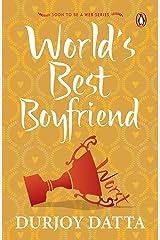 The World's Best Boyfriend Kindle Edition