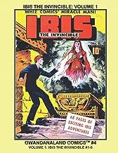 Ibis The Invincible: Volume 1: Gwandanaland Comics #4: The Golden Age Magic Master and his Ibistick!