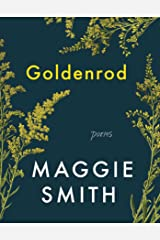 Goldenrod: Poems Kindle Edition