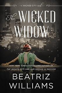 The Wicked Widow: A Wicked City Novel: 3