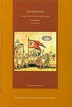 Etnohistoria (Spanish Edition)