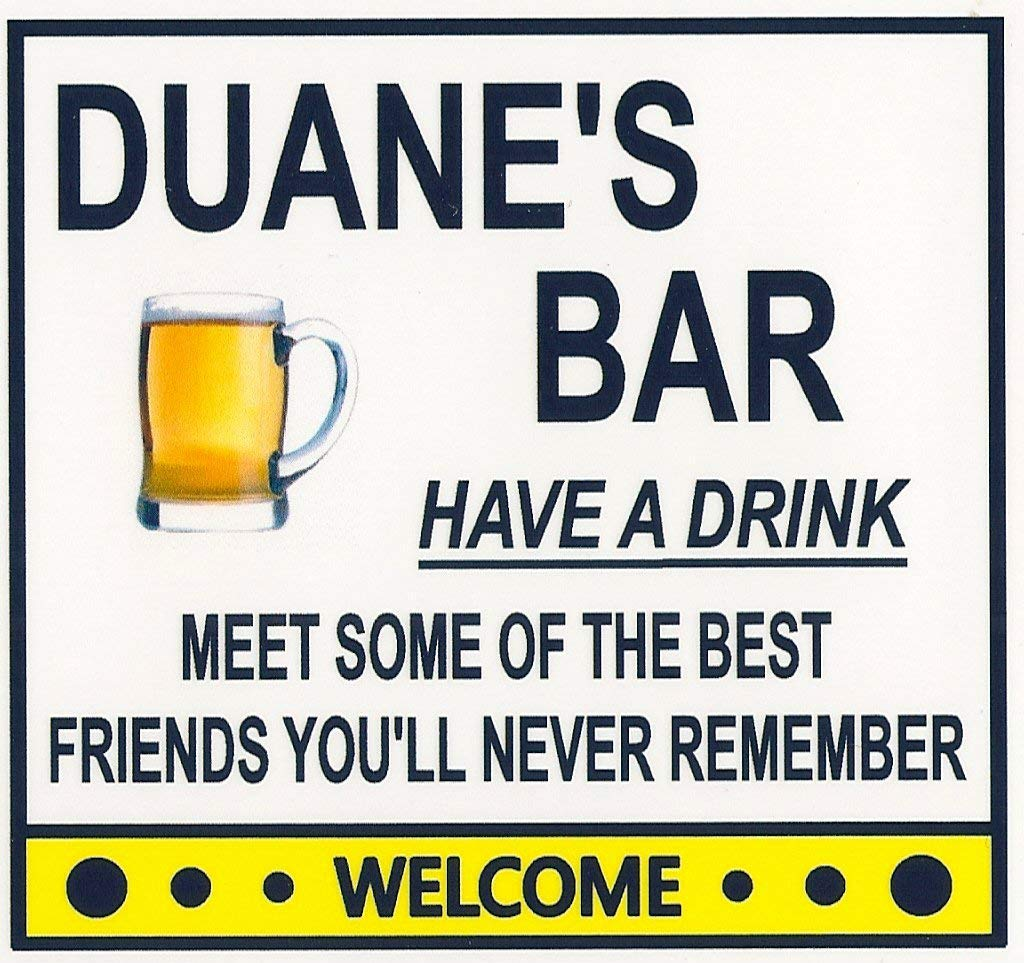 Funny OFFicial site Refrigerator Magnet. Lowest price challenge Duane's Bar Customize Drink. Have a