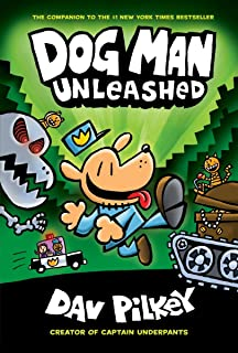 Dog Man Unleashed: From the Creator of Captain Underpants (Dog Man #2) (2)