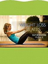 Weight Loss Pilates: Fat-Burning Flow 2