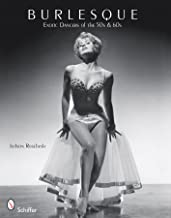 Burlesque Exotic Dancers of the 50s & 60s