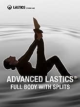 Full Body With Splits: Advanced Lastics