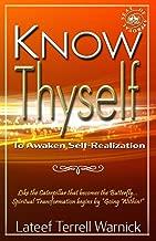 Know Thyself: To Awaken Self-Realization
