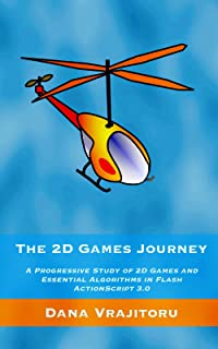 The 2D Games Journey