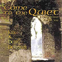 Come To The Quiet