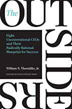 The Outsiders: Eight Unconventional CEOs and Their Radically Rational Blueprint for Success Book PDF