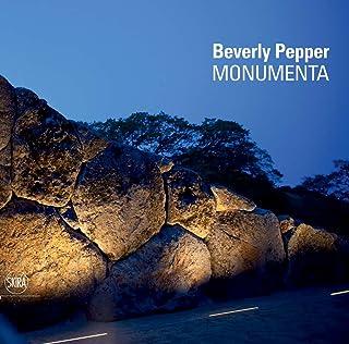 Beverly Pepper: Monumenta
