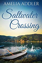 Saltwater Crossing (Westcott Bay Novel Book 4) Kindle Edition
