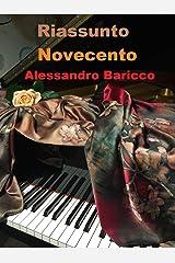 """Riassunto di """"Novecento"""" di Alessandro Baricco Formato Kindle"""