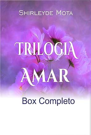 Trilogia Amar-Box Completo
