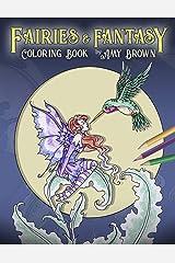 Fairies & Fantasy Coloring Book Paperback