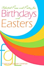 Selected Prose and Poetry for Birthdays and Easters