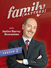 Family Matters with Justice Harvey Brownstone Season 1, Ep. 3