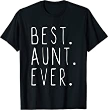 Best Aunt Ever Cool Gift T-Shirt