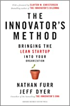 The Innovator's Method: Bringing the Lean Start-up into Your Organization