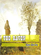 The Raven (Classic Literary) (Original and Unabridged Content) (ANNOTATED)
