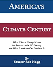 America's Climate Century