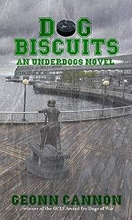 Dog Biscuits (Underdogs Book 6)