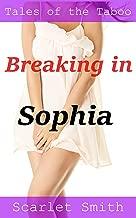 Breaking in Sophia: First Time Older Man Babysitter Erotica