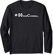 Mississippi State Bulldogs Moor Cowbell! Long Sleeve T-Shirt