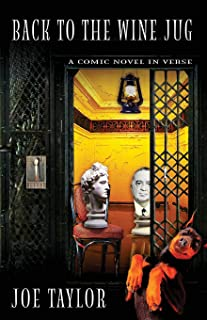 Back to the Wine Jug: A Comic Novel in Verse