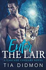Enter The Lair: Paranormal Romance Kindle Unlimited Books (Cascade Cougar Series Book 2) Kindle Edition