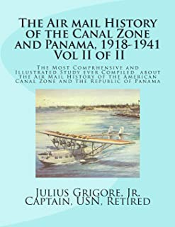 The Air Mail History of the Canal Zone and Panama, 1918-1941, Vol II