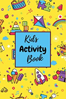 Kids Activity Book: Amazing Kids Activity Book For Tracing Game, Find The Single One, Four In A Row, Tic Tac Toe, Hangman, Dots and Boxes, Labyrinth, ... (Activity Book For Kids With Solution)