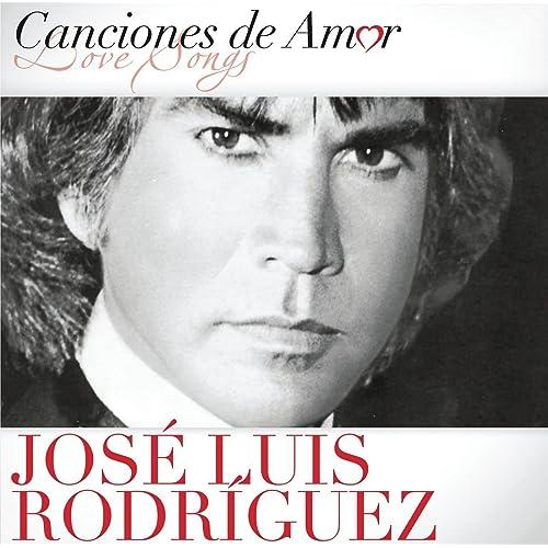 Canciones De Amor by José Luis Rodríguez on Amazon Music