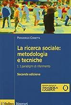 Scaricare Libri La ricerca sociale: metodologia e tecniche: 1 PDF