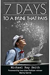 7 Days to a Byline that Pays Paperback