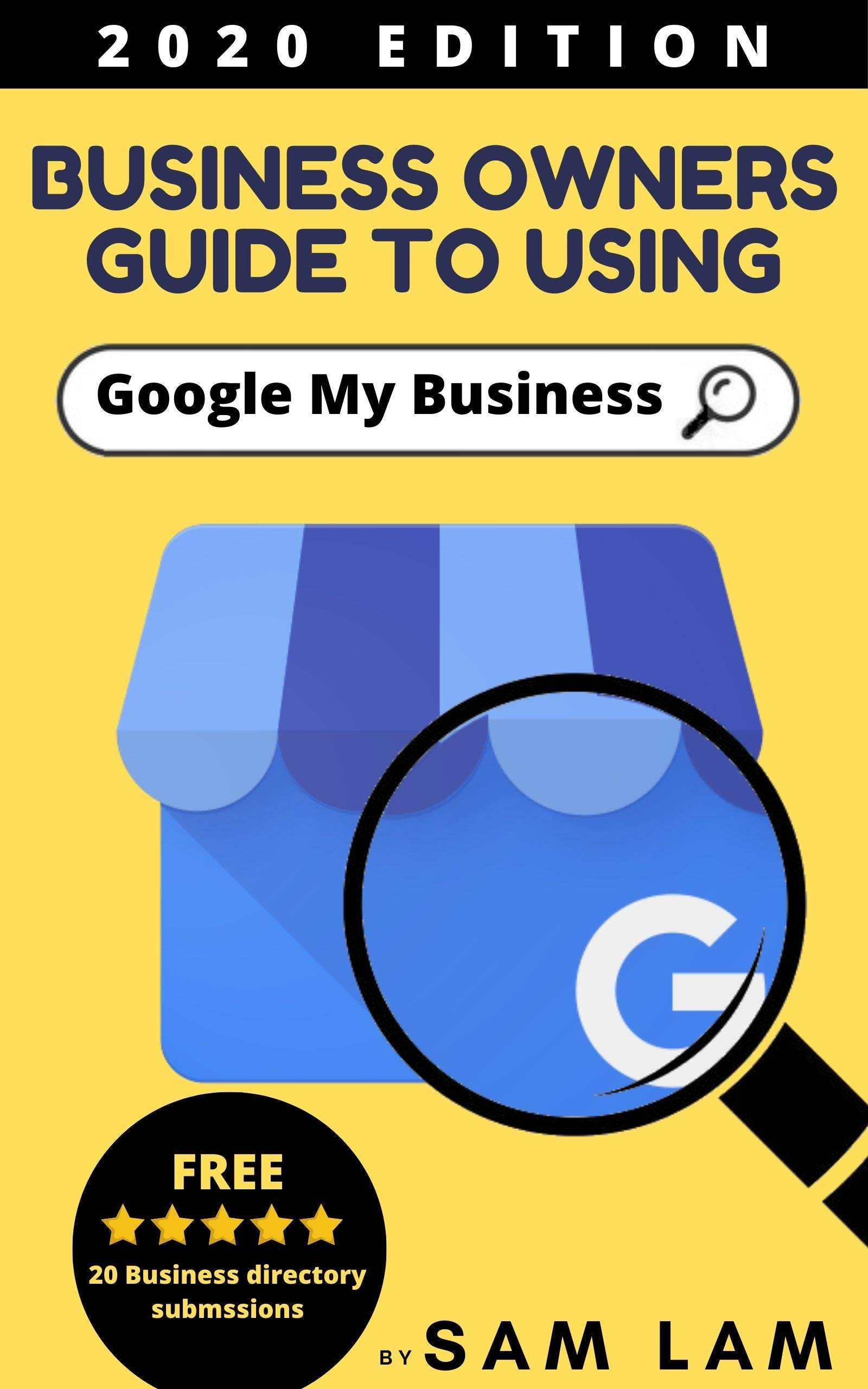The Business Owners Guide To Using Google My Business 2020 Edition