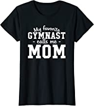 Womens My Favorite Gymnast Calls Me Mom T-Shirt Funny Gymnastic Mom