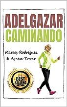 ADELGAZAR CAMINANDO: Los Mejores Trucos Para Adelgazar Caminando (ADELGAZAR RAPIDO) (ADELGAZAR PARA SIEMPRE nº 4)