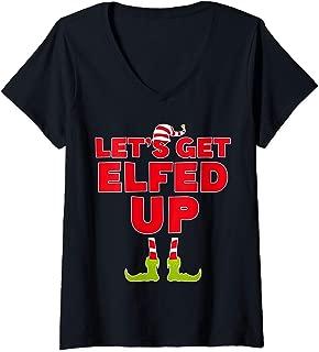 Womens Let's Get Elfed Up T-Shirt Christmas Elves Gift Shirt V-Neck T-Shirt