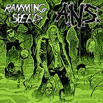 Ramming Speed / A.N.S.