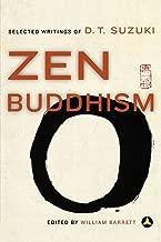 Zen Buddhism: Selected Writings of D. T. Suzuki
