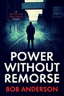 Power Without Remorse