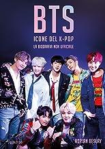 Scaricare Libri BTS. Icone del K-pop. La biografia non ufficiale PDF