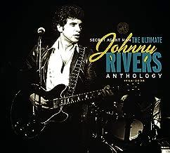Secret Agent Man: The Ultimate Johnny Rivers Anthology 1964-2006