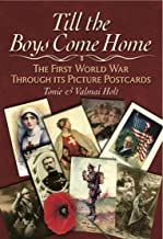 Till the Boys Come Home: The Picture Postcards of the First World War