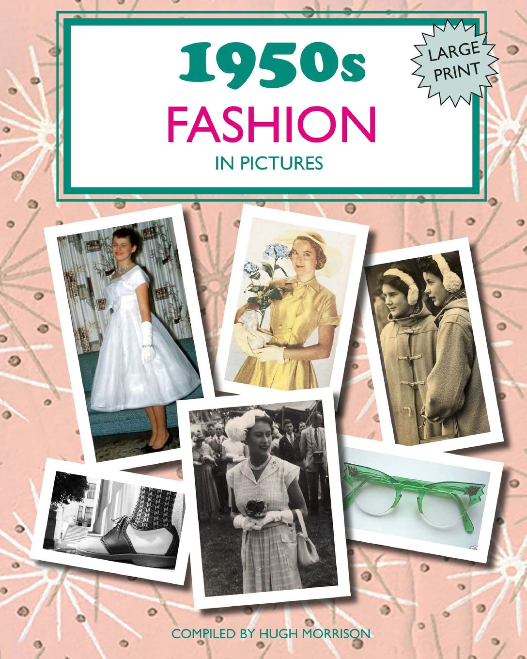Image Of1950s Fashion In Pictures: Large Print Book For Dementia Patients