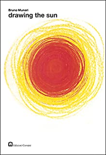 Drawing the Sun (About the Workshop Series) by Bruno Munari (1-Nov-2004) Paperback