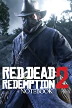 RED DEAD REDEMPTION 2 NOTEBOOK: 120 Empty Pages With Lines Size 6 x 9