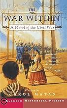 Best the war within a novel of the civil war Reviews